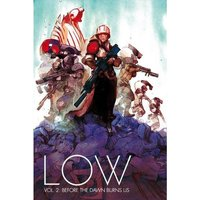 Low Volume 2 Before The Dawn Burns Us