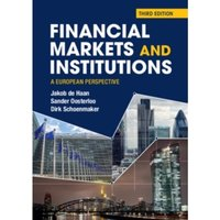 Financial Markets and Institutions : A European Perspective
