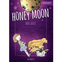 Honey Moon Dog Daze Hardcover