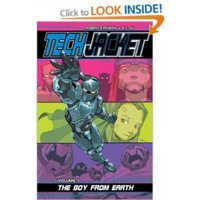 Tech Jacket Volume 1: The Boy From Earth