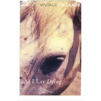 As I Lay Dying by William Faulkner (Paperback, 1996)