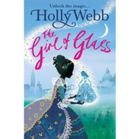 A Magical Venice story: The Girl of Glass : Book 4