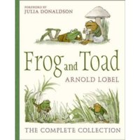 Frog and Toad : The Complete Collection