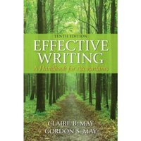 Effective Writing: A Handbook for Accountants by Claire B. May, Gordon S. May (Paperback, 2014)