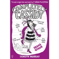 Completely Cassidy (3) : Drama Queen : 03