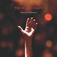 Hold Steady - Heaven Is Whenever CD