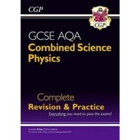 New Grade 9-1 GCSE Combined Science: Physics AQA Complete Revision & Practice with Online Edition by CGP Books...