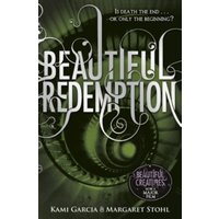 Beautiful Redemption (Book 4) by Kami Garcia, Margaret Stohl (Paperback, 2012)
