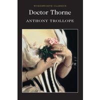 Doctor Thorne : A Barsetshire Novel