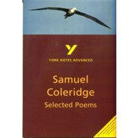 Selected Poems of Coleridge: York Notes Advanced by Richard Gravil (Paperback, 2000)