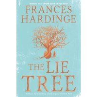 The Lie Tree Special Edition : Costa Book of the Year 2015