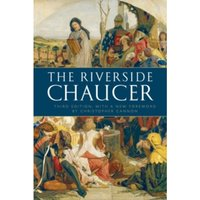 The Riverside Chaucer: Reissued with a new foreword by Christopher Cannon by Geoffrey Chaucer, Larry D. Benson (Paperback,...