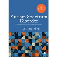 Autism Spectrum Disorder : Characteristics, Causes and Practical Issues