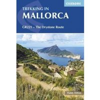 Trekking in Mallorca: GR221 - The Drystone Route by Paddy Dillon (Paperback, 2017)