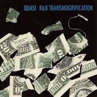 Quasi - R&B Transmogrification Vinyl