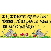 If Idiots Grew On Trees Pack Of 12