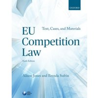 EU Competition Law : Text, Cases, and Materials