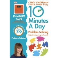 10 Minutes a Day Problem Solving KS2 Ages 7-9 by Carol Vorderman (Paperback, 2015)
