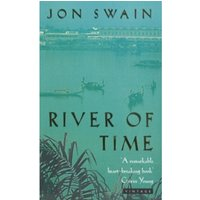 River Of Time by Jon Swain (Paperback, 1996)