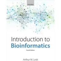 Introduction to Bioinformatics by Arthur M. Lesk (Paperback, 2013)