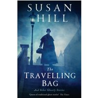 The Travelling Bag : And Other Ghostly Stories