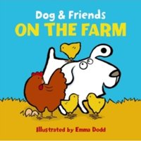 Dog & Friends: On the Farm