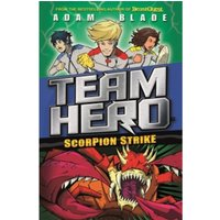 Team Hero: Scorpion Strike : Series 2, Book 2