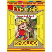 French: Elementary Book : (Skoldo)