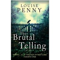 The Brutal Telling: A Chief Inspector Gamache Mystery, Book 5 by Louise Penny (Paperback, 2011)