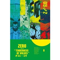 Zero Volume 3 The Tenderness of Wolves Paperback