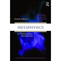 Metaphysics : A Contemporary Introduction