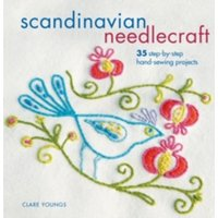 Scandinavian Needlecraft : 35 Step-by-Step Hand-Sewing Projects
