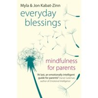 Everyday Blessings : Mindfulness for Parents