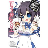 Is It Wrong To Try To Pick Up Girls In A Dungeon?: Days Of Goddess: Volume 1