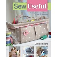 Sew Useful : 23 Simple Storage Solutions to Sew for the Home