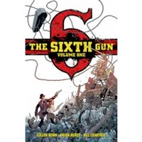 The Sixth Gun Volume 1 HC