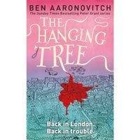 The Hanging Tree: The Sixth PC Grant Mystery by Ben Aaronovitch (Paperback, 2017)