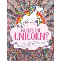 Where's the Unicorn? : A Magical Search-and-Find Book