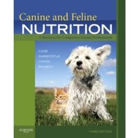 Canine and Feline Nutrition: A Resource for Companion Animal Professionals by Linda P. Case, Leighann Daristotle, Michael G....