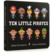 Ten Little Pirates : Board Book
