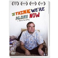I Think We're Alone Now DVD