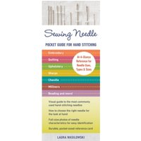 Sewing Needle Pocket Guide For Hand Stitching : At-A-Glance Reference for Needle Uses, Types & Sizes