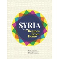 Syria : Recipes from Home
