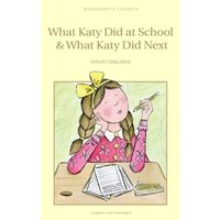 What Katy Did at School & What Katy Did Next by Susan Coolidge (Paperback, 2001)