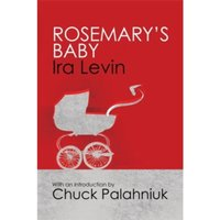 Rosemary's Baby : Introduction by Chuck Palanhiuk