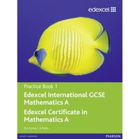 Edexcel International GCSE Mathematics A Practice Book 1