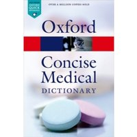 Concise Medical Dictionary by Oxford University Press (Paperback, 2015)