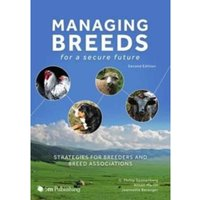 Managing Breeds for a Secure Future : Strategies for Breeders and Breed Associations