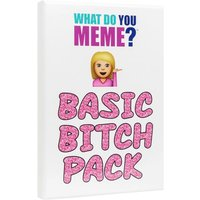 What Do You Meme? Basic Bitch Pack
