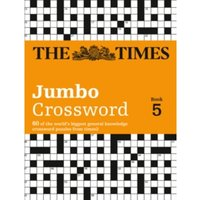 Times 2 Jumbo Crossword Book 5 : 60 of the World's Biggest Puzzles from the Times 2